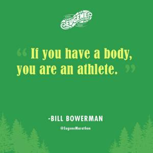 if you have a body, you are an athlete